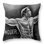 Arnold Schwarzenegger / Conquer Throw Pillow