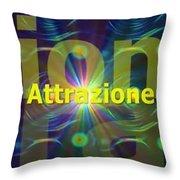 Attrazione Throw Pillow