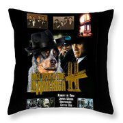 Australian Cattle Dog Art Canvas Print - Once Upon A Time In America Movie Poster Throw Pillow