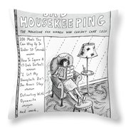 Bad Housekeeping The Magazine For Women  Who Throw Pillow