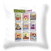 Bad Mom Cards Collect The Whole Set Throw Pillow