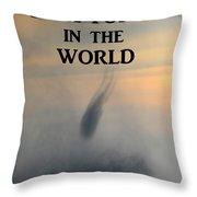 Be A Force In The World Throw Pillow