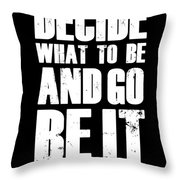 Be It Poster Black Throw Pillow