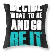 Be It Poster Grey Throw Pillow