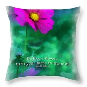 Be Like A Flower 01 Throw Pillow
