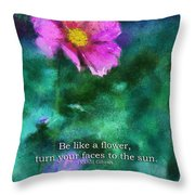 Be Like A Flower 02 Throw Pillow