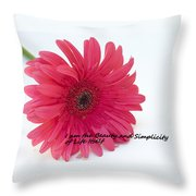 Beauty And Simplicity Throw Pillow