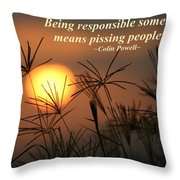 Being Responsible  Throw Pillow