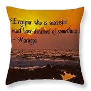 Being Successful Throw Pillow