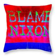 Blame Nixon Throw Pillow