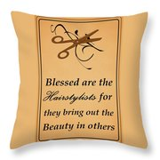 Blessed Are The Hairstylists  Throw Pillow