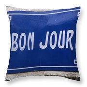Bonjour French Street Sign Throw Pillow