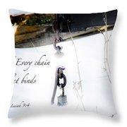 Break Every Chain Throw Pillow