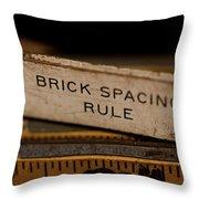 Brick Mason's Rule Throw Pillow by Wilma  Birdwell