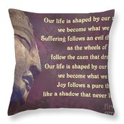 Buddha Mind Shapes Life Throw Pillow