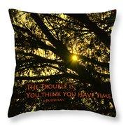 Buddha Says... Throw Pillow