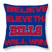 Buffalo Bills I Believe Throw Pillow