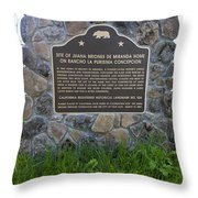 Ca-524 Site Of Juana Briones De Miranda Home On Rancho La Purisima Concepcion Throw Pillow