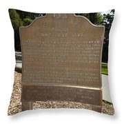 Ca-908 Filoli Fight-love-live Historical Marker Throw Pillow