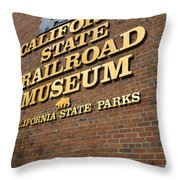 California State Railroad Museum Throw Pillow