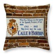 Calle Borbon Throw Pillow