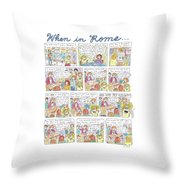 Captionless: When In Rome Throw Pillow