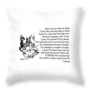 Cat Now I Lay Me Down To Sleep Throw Pillow
