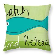 Catch And Release Throw Pillow by Linda Woods