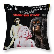 Cavalier King Charles Spaniel Art -some Like It Hot Movie Poster Throw Pillow