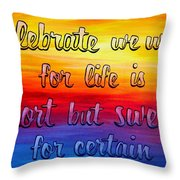 Celebrate We Will- Dmb Art Throw Pillow