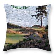 Chambers Bay's Lone Fir - Chambers Bay Golf Course Throw Pillow