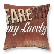 Chandler: Farewell, 1940 Throw Pillow