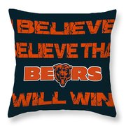 Chicago Bears I Believe Throw Pillow
