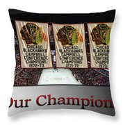 Chicago Blackhawks Our Champions Sb Throw Pillow