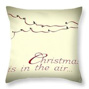Christmas Is In The Air Throw Pillow