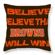 Cleveland Browns I Believe Throw Pillow