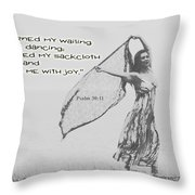 Clothed Me With Joy Throw Pillow