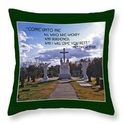 Come Unto Me All Who Are Weary Throw Pillow