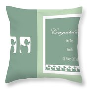 Congratulations On The Birth Of Your Child Throw Pillow