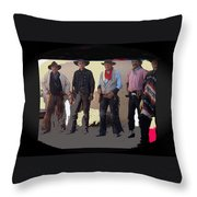 Cowboy Re-enactors O.k. Corral Tombstone Arizona 2004-2013 Throw Pillow