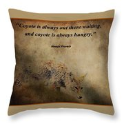 Coyote Proverb Throw Pillow