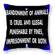 Cruel And Illegal Throw Pillow