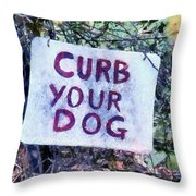 Curb Your Dog Throw Pillow