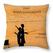 Dad Happy Father's Day Throw Pillow