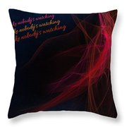 Dance Like Nobody's Watching Throw Pillow