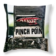 Danger Pinch Point Throw Pillow