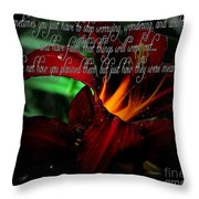 Dark Red Day Lily And Quote Throw Pillow