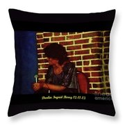 Darlin Ingrid Berry 12-11-13 Throw Pillow