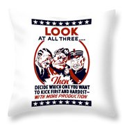 Decide Which One You Want To Kick First And Hardest Throw Pillow