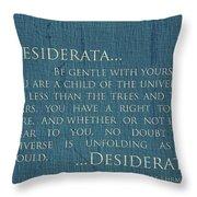 Desiderata On Canvas Throw Pillow